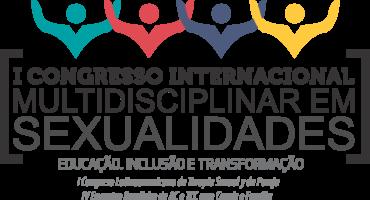 I CONGRESSO INTERNACIONAL MULTIDISCIPLINAR EM SEXUALIDADES